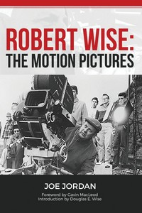 Book: Robert Wise: The motion pictures