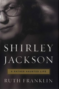 Book: Shirley Jackson, a rather haunted life, hardcover edition