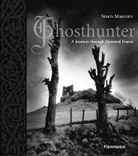Book: Ghosthunter: A Journey Through Haunted France