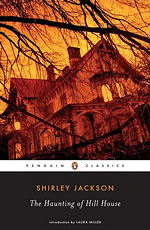 the haunting of hill house, usa, 2006, ISBN-13: 978-0-14-303998-3